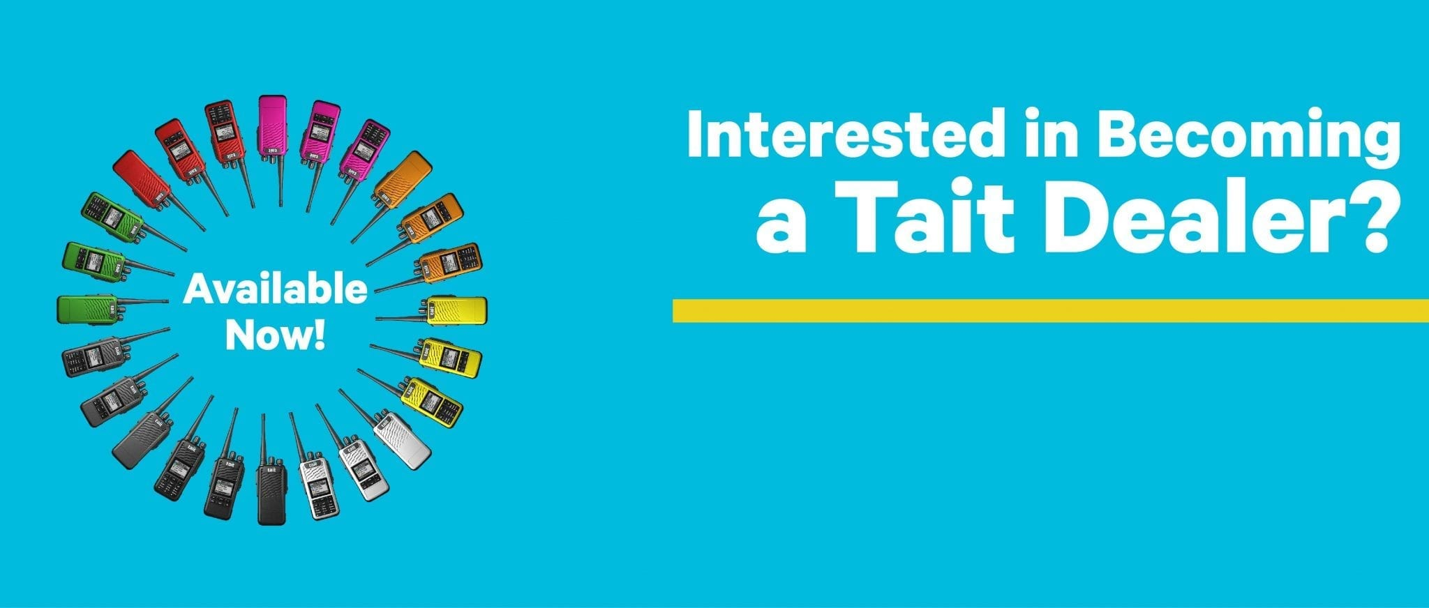 Interested in becoming a tait dealer